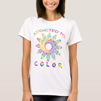 Addicted to Color Rainbow Mandala for Colorists T-Shirt