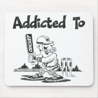 Addicted To Cricket Mouse Pad