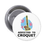 Addicted To Croquet Pins