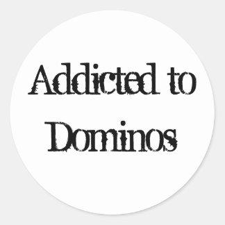Addicted to Dominos Classic Round Sticker
