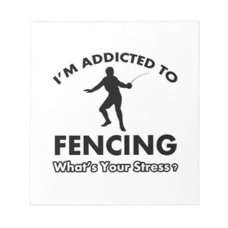 addicted to fencing note pads