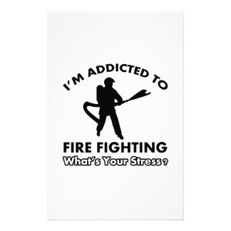 addicted to firefighting stationery