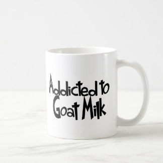 Addicted to Goat Milk Coffee Mug