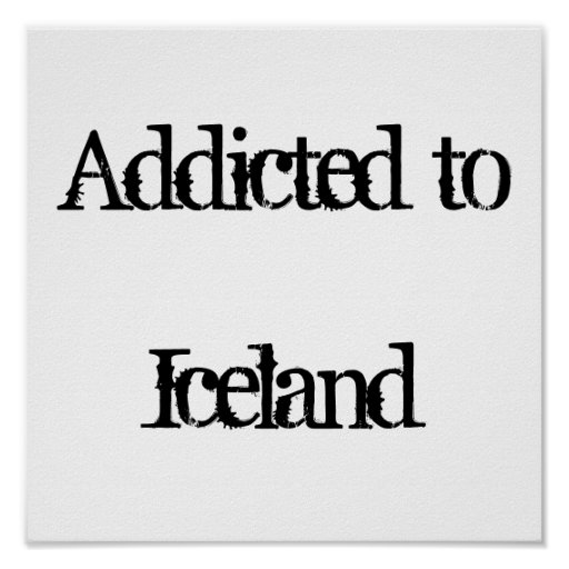 Addicted to Iceland Poster