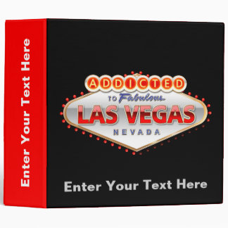 Addicted to Las Vegas, Nevada Funny Sign 3 Ring Binder