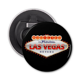 Addicted to Las Vegas, Nevada Funny Sign Bottle Opener