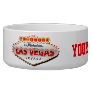 Addicted to Las Vegas, Nevada Funny Sign Bowl