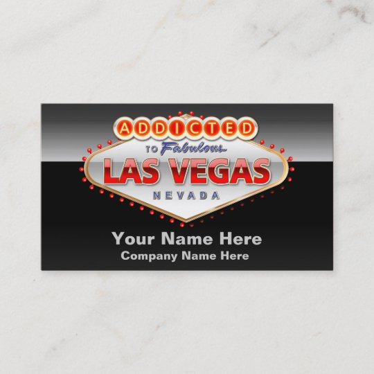 addicted to las vegas nevada funny sign business card - Business Cards Las Vegas
