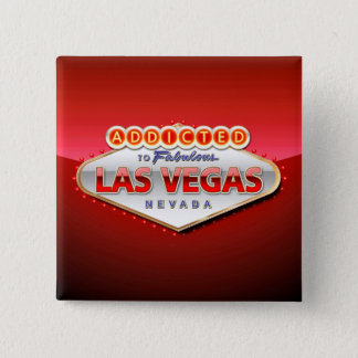 Addicted to Las Vegas, Nevada Funny Sign Button