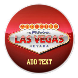 Addicted to Las Vegas, Nevada Funny Sign Ceramic Knob