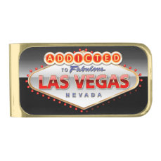 Addicted to Las Vegas, Nevada Funny Sign Gold Finish Money Clip