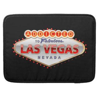 Addicted to Las Vegas, Nevada Funny Sign Sleeves For MacBook Pro