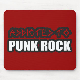 addicted to punk rock music guys girls mouse pad