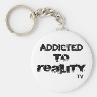 Addicted To Reality TV Keychain