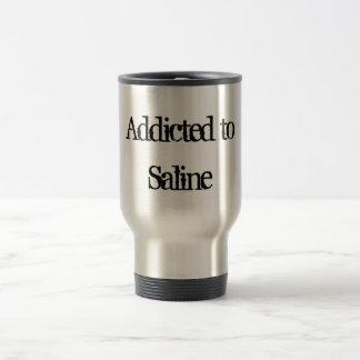 Addicted to Saline 15 Oz Stainless Steel Travel Mug