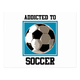 Addicted To Soccer Postcard