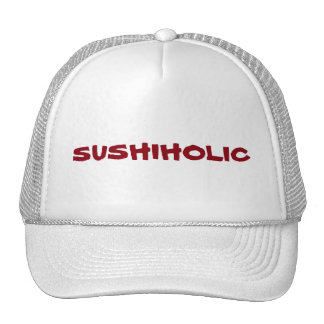 Addicted to Sushi? You're a Sushiholic. Trucker Hat