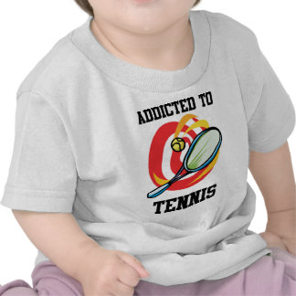 Addicted To Tennis Tee Shirts