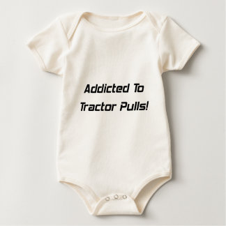 Addicted To Tractor Pulls Tractor Gifts By Gear4ge Baby Bodysuit