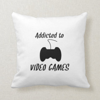 Addicted To Video Games Pillows