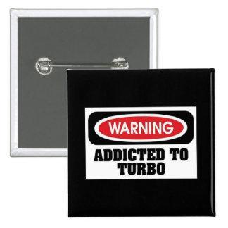 Addicted Turbo 2 Inch Square Button