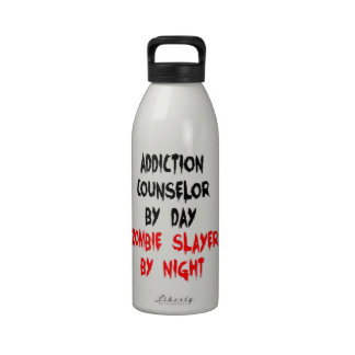 Addiction Counselor Zombie Slayer Reusable Water Bottles