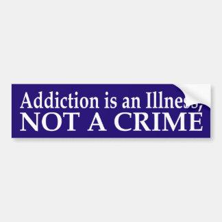 Addiction is an Illness Bumper Sticker Car Bumper Sticker