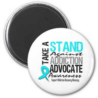 Addiction Recovery Take A Stand Against Addiction 2 Inch Round Magnet