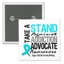 Addiction Recovery Take A Stand Against Addiction 2 Inch Square Button