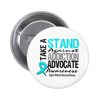 Addiction Recovery Take A Stand Against Addiction Pin