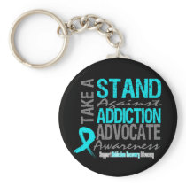 Addiction Recovery Take A Stand Against Addiction Keychain