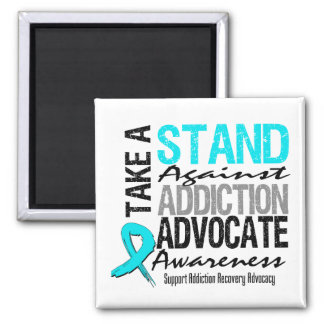 Addiction Recovery Take A Stand Against Addiction Fridge Magnet