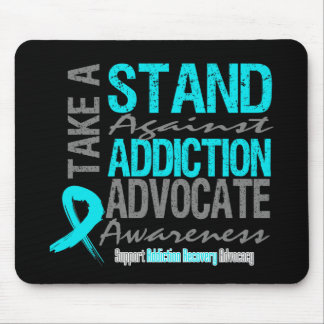 Addiction Recovery Take A Stand Against Addiction Mousepads