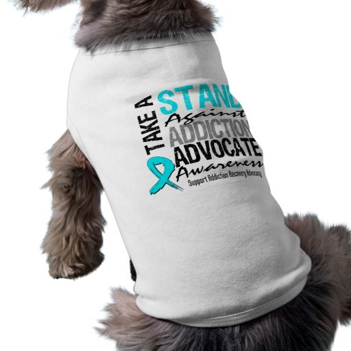 Addiction Recovery Take A Stand Against Addiction Pet Tee