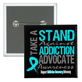 Addiction Recovery Take A Stand Against Addiction Pinback Button