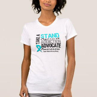 Addiction Recovery Take A Stand Against Addiction T Shirt