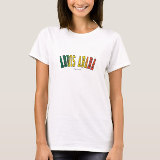 Addis Ababa in Ethiopia national flag colors T-Shirt