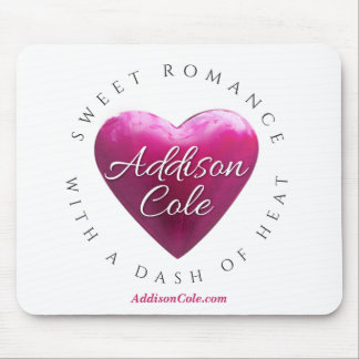 Addison Cole, Sweet with Heat Mouse Pad
