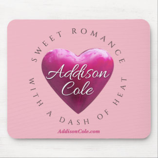 Addison Cole, Sweet with Heat Pink Mouse Pad