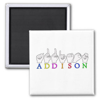 ADDISON NAME ASL FINGERSPELLED MAGNET