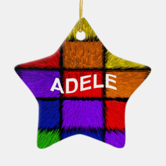 ADELE ( female names ) Ceramic Ornament