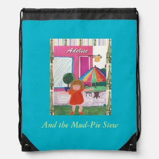 Adelise and the Mud-pie Stew Backpack