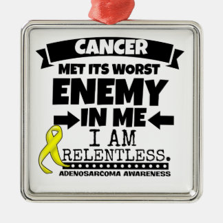 Adenosarcoma Cancer Met Its Worst Enemy in Me Metal Ornament