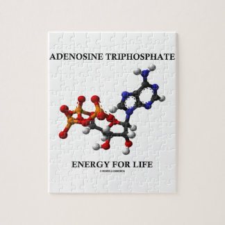 Adenosine Triphosphate (ATP) Energy For Life Jigsaw Puzzle