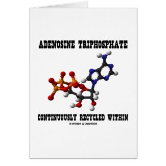 Adenosine Triphosphate Continuously Recycled (ATP) Cards