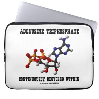 Adenosine Triphosphate Continuously Recycled (ATP) Computer Sleeve
