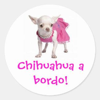 ¡Adesivo - chihuahua un bordo! Pegatina Redonda