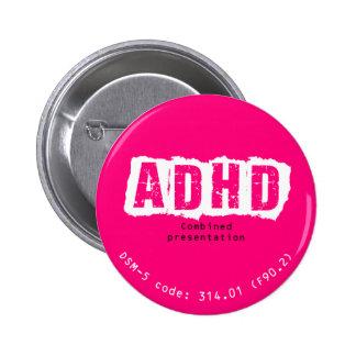 ADHD, botón combinado de la presentación Pin Redondo De 2 Pulgadas