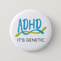ADHD DNA - It's Genetic Pinback Button