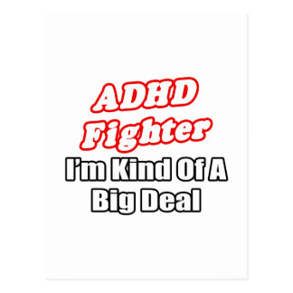 ADHD Fighter...Big Deal Postcards